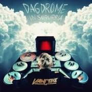 Francois van Coke - Dagdrome in Suburbia ft. Spoegwolf